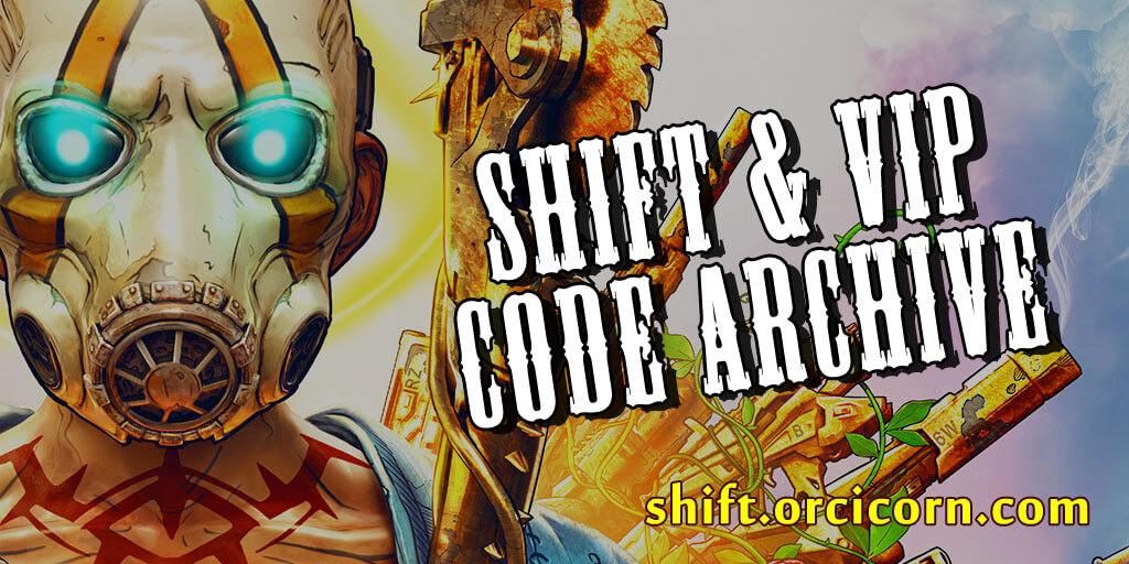 SHiFT Codes for Gearbox Games